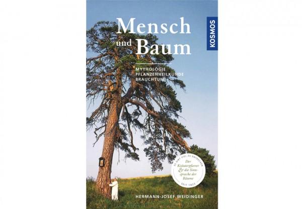 Mensch und Baum - Mythologie, Pflanzenkunde, Brauchtum