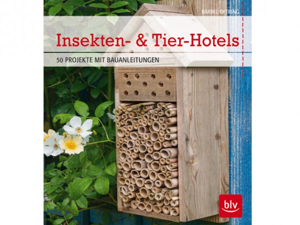 Insekten- & Tier-Hotels - 50 Projekte