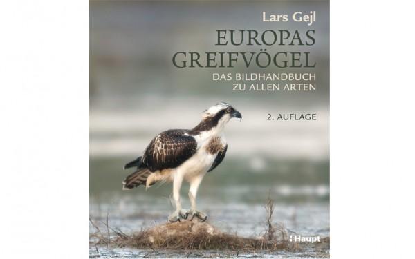 Europas Greifvögel - Lars Gejl