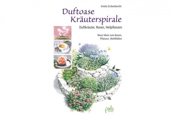 Duftoase Kräuterspirale - Duftkräuter, Rosen, Heilpflanzen