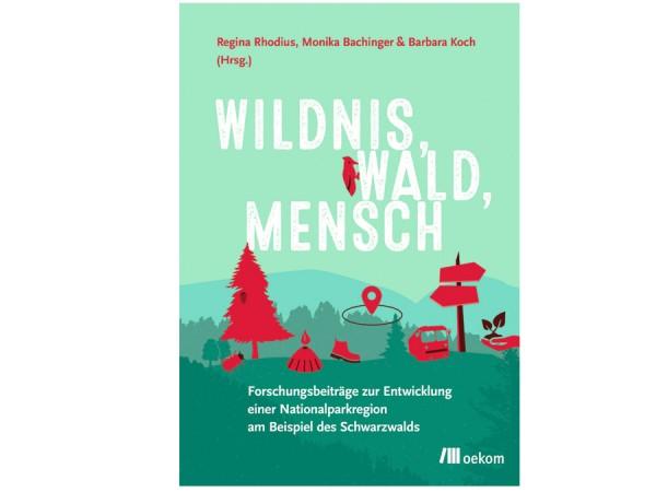 Wildnis, Wald, Mensch