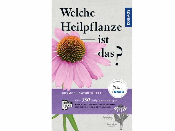 Welche Heilpflanze ist das? - 350 Arten