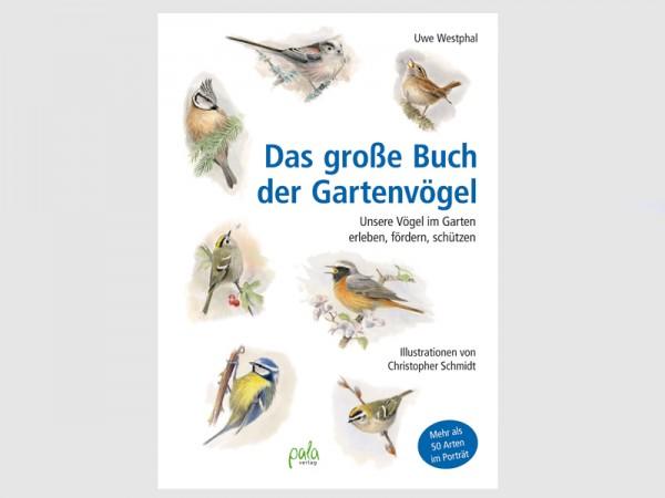 Das große Buch der Gartenvögel - erleben, fördern, schützen