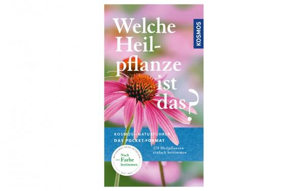 Welche Heilpflanze ist das? - 170 Arten