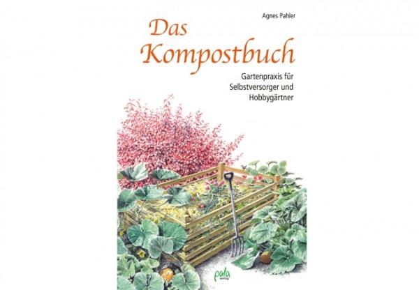 Das Kompostbuch - Gartenpraxis