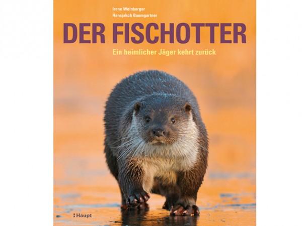 Der Fischotter - Ein heimlicher Jäger kehrt zurück
